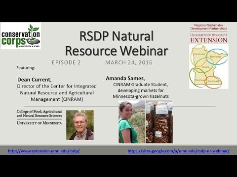 RSDP Natural Resource Webinar 2 - CINRAM, MN Hazelnut Project & the Mary J. Page Fund