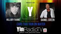 096 Daniel Green Cars That Run on Water @YinRadioTV