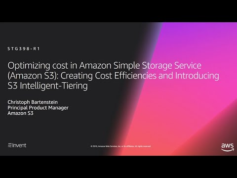 AWS re:Invent 2018: [NEW LAUNCH!] Cost Efficiencies w/ Amazon S3 Storage & S3 Intelligent-Tiering