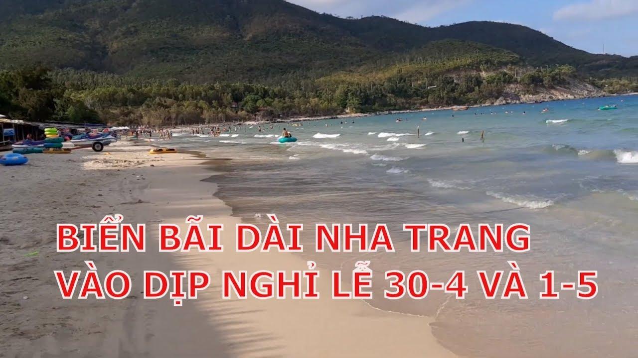 Biển Bãi Dài Nha Trang Trong Những Ngày Nghỉ Lễ 30-4