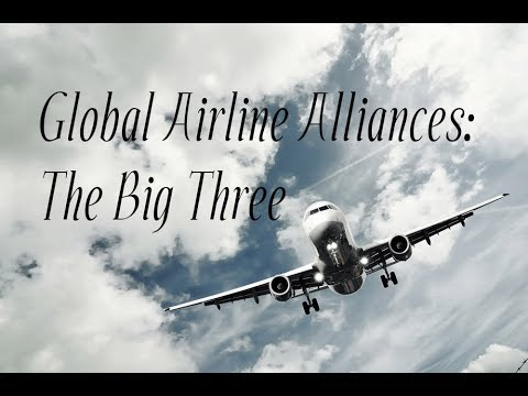 Global Airline Alliances: The Big Three