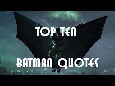 Top Ten Batman Quotes