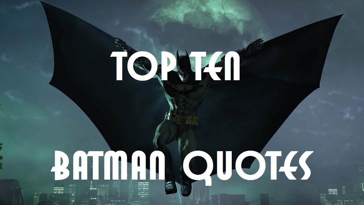 Joker Quotes Wallpaper Hd Top Ten Batman Quotes Youtube