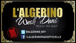 L'Algérino - Wesh Dani (son)