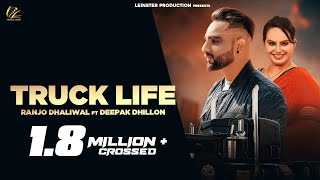 New Punjabi Songs 2020   Truck Life ( Full Punjabi Song ) Ranjo Dhaliwal Ft. Deepak Dhillon