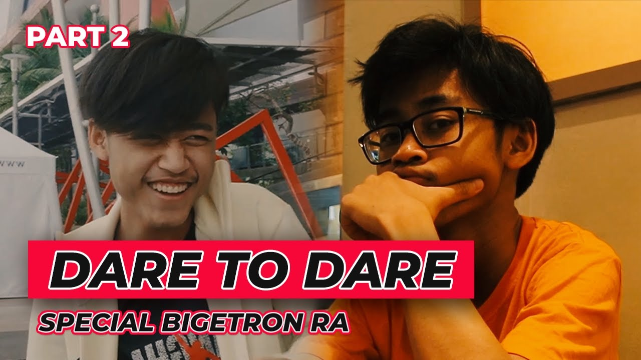 Dare to Dare Special Bigetron RA - Part 2