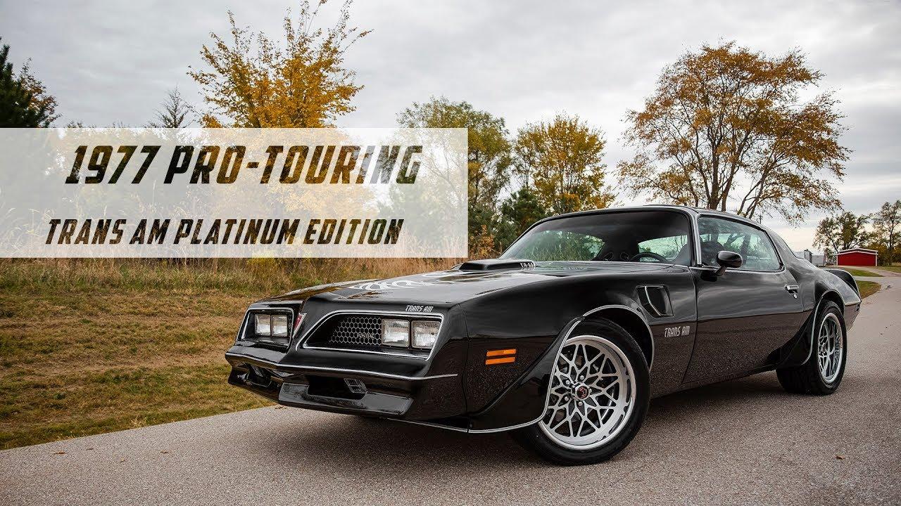 1977 Pro Touring Pontiac Trans Am Platinum Edition Youtube