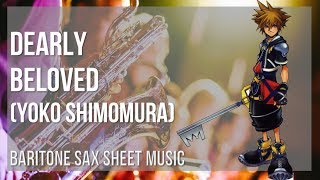 EASY Baritone Sax Sheet Music: How to play Dearly Beloved by Yoko Shimomura