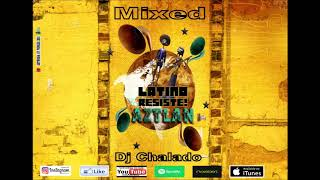 Top Latino Songs  - Spanish Songs  ★ Latin Music  Pop & Reggaeton Latino Musi  Mixed Dj Chalado