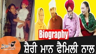 Sharry mann | with family | biography | mother | father | songs  | movies | pics