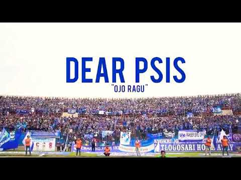 Chant PSIS SEMARANG Ojo Ragu