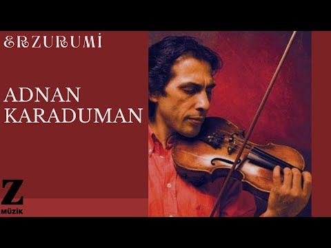 Adnan Karaduman - Erzurumi