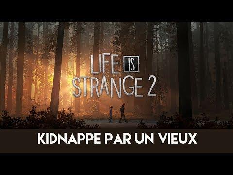 Life is Strange 2 #1.3 : kidnappé par un vieux