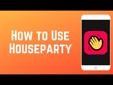 How to Use Houseparty - Group Video Calls, Games & More