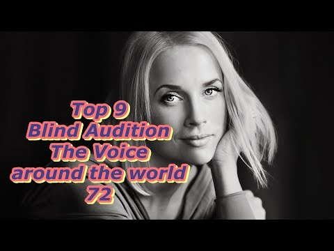 Top 9 Blind Audition (The Voice around the world 72)