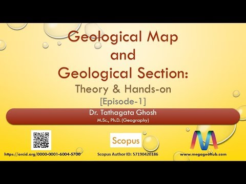 Geological Map and Geological Section: Theory and Hands-on (Episode-1)