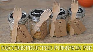 Deconstructed Pumpkin Pie In A Mason Jar