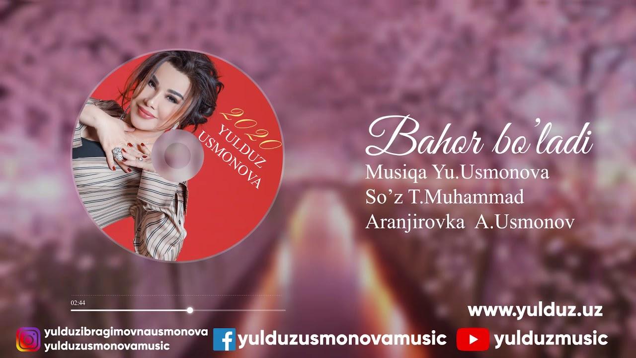 YULDUZ USMONOVA -BAHOR BO'LADI(2020)