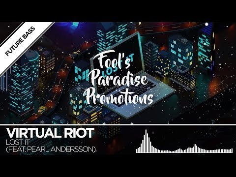 Virtual Riot - Lost It (feat. Pearl Andersson)