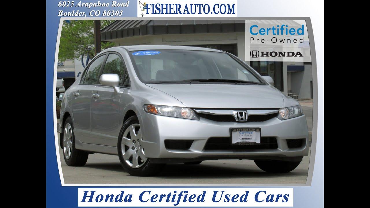 Honda Certified 2011 Honda Civic Lx Boulder Longmont Denver