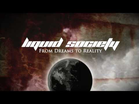 Liquid Society - Never Enough
