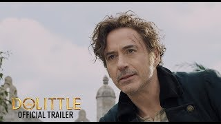 Dolittle Official Trailer