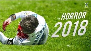 Horror Football Fouls & Tackles 2018 😱HD