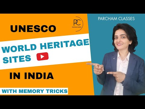 UNESCO World Heritage Sites in India   Indian Art & Culture   With Memory Tricks by Richa Ma'am