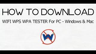 Download WIFI WPS WPA TESTER For PC - Windows 7/8/10/Mac screenshot 3