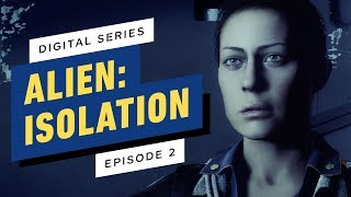 Alien: Isolation Digital Series - Episode 2