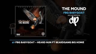 FBG BabyGoat - The Mound (FULL MIXTAPE)