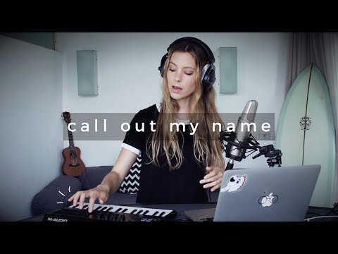 Call Out My Name - The Weeknd | Romy Wave loop cover