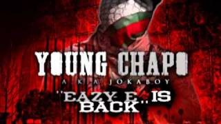 Young Chapo - Eazy-E Is Back (Download Link)