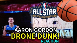 Aaron Gordon Drone Dunk REACTION! - NBA All-Star Weekend 2017