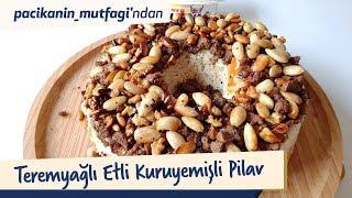 Paçikanın Mutfağından Teremyağlı Etli Kuru Yemişli Pilav
