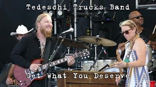 Tedeschi Trucks Band: Get What You Deserve [4K] 2015-07-31 - Gathering of the Vibes