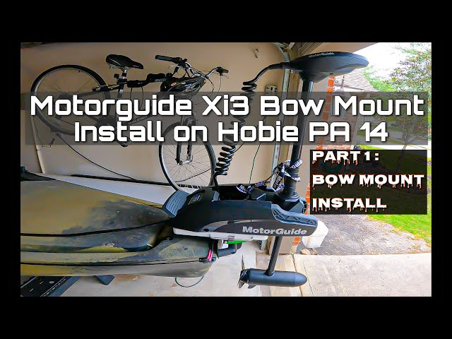 Bow Mount Motorguide Xi3 Install on Hobie PA 14 (Part 1 of 3 - Bow Mount Plate Install)