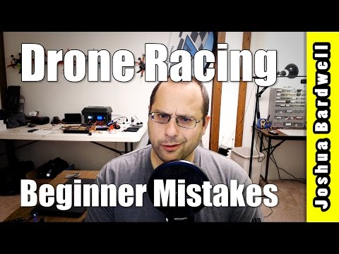 Top Six FPV Drone Racing Beginner Mistakes