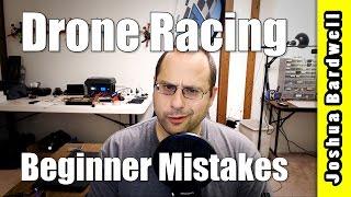 Os seis maiores erros para inciantes em FPV Drone Racing