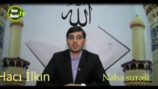 Hacı İlkin Nəbə surəsinin tilavəti