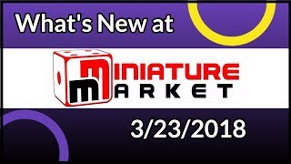 What's New at Miniature Market Weekending 3/23/18