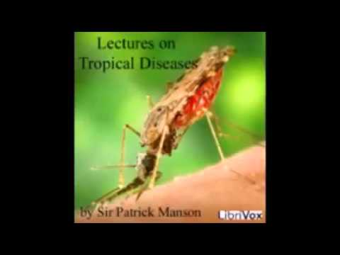 TROPICAL DISEASES by Patrick Manson