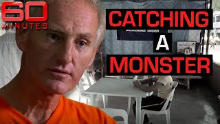 Catching a monster: Australia's worst paedophile | 60 Minutes Australia