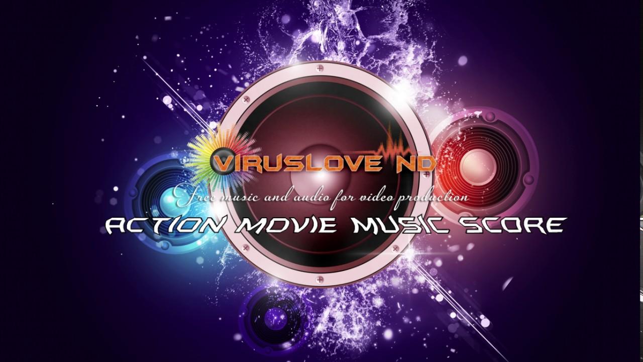 4 Free Action Background Music Action Movie Music Score Youtube