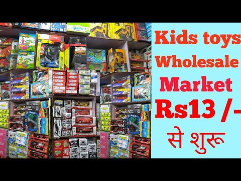 Wholesale Toys Market Sadar Bazar Delhi Cheapest Toy