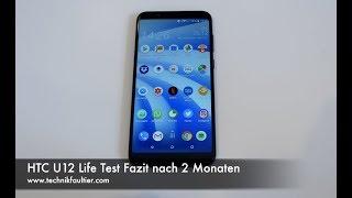HTC U12 Life Test Fazit nach 2 Monaten