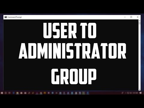How To Add A User To Administrator Group Using CMD in Windows 10