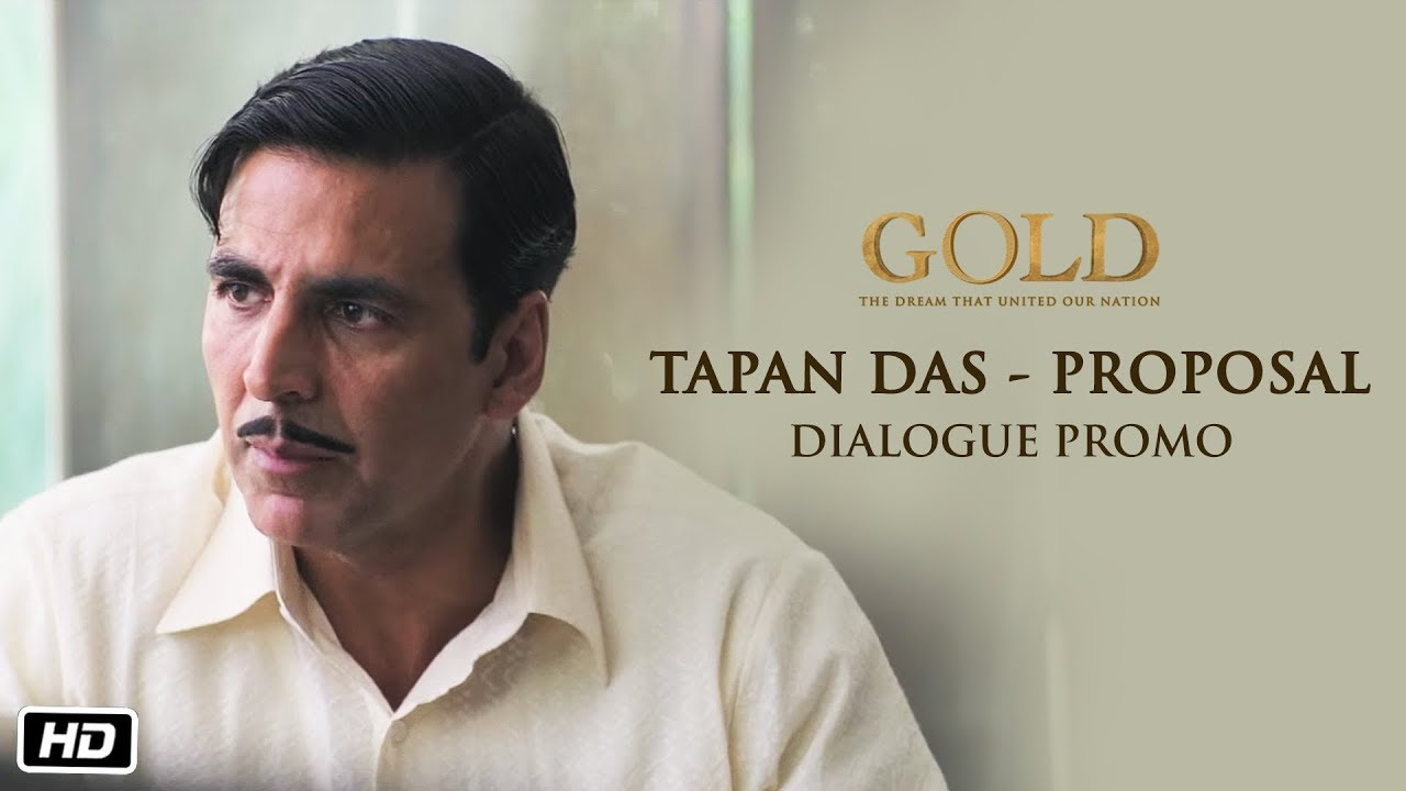 tapan-das-proposal-dialogue-promo-gold-akshay-kumar-15th-august