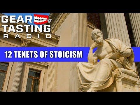 12 Tenets of Stoicism - Gear Tasting Radio 48