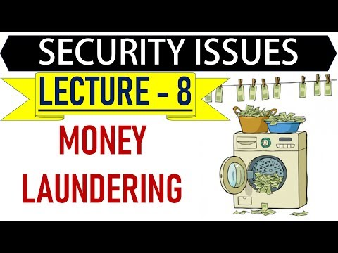 Mentorship Program for IAS – Security Issues – Lecture 17 – Money Laundering